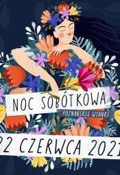 Poznańskie Wianki 2021: Teatr Ognia Nam-Tara