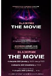 Blackpink: The Movie- seans filmu w Multikinie i Cinema3D