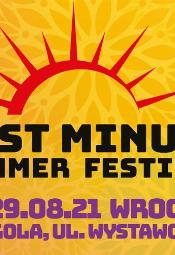LAST MINUTE SUMMER FESTIVAL 2021