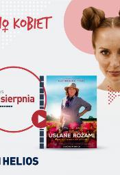 Kino Kobiet w Heliosie: Usłane różami