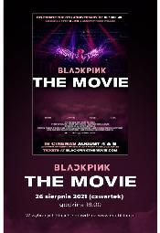 Blackpink: The Movie - seans filmu w Multikinie