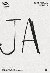 JA - spektakl grupay Kupalaucy