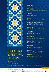 Ukraina! 6. Festiwal Filmowy