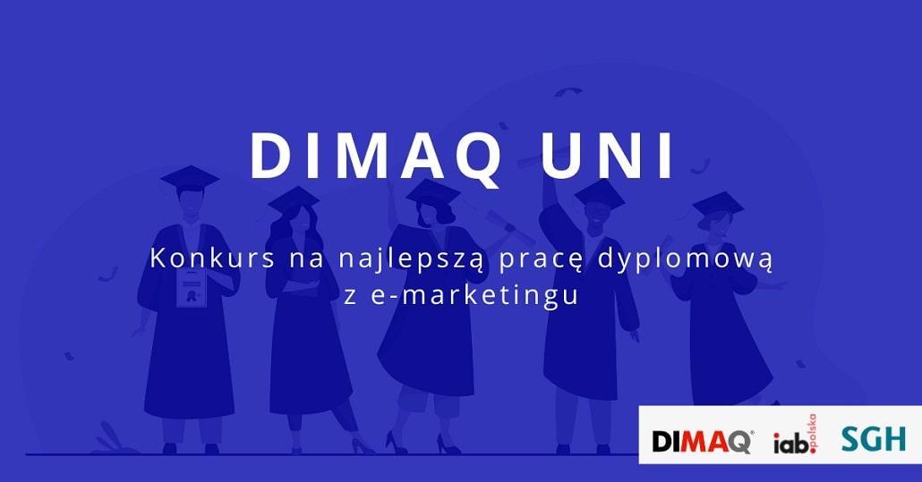 DIMAQ Uni: konkurs na najlepszą pracę dyplomową z e-marketingu
