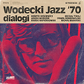 Wodecki Jazz '70 – dialog