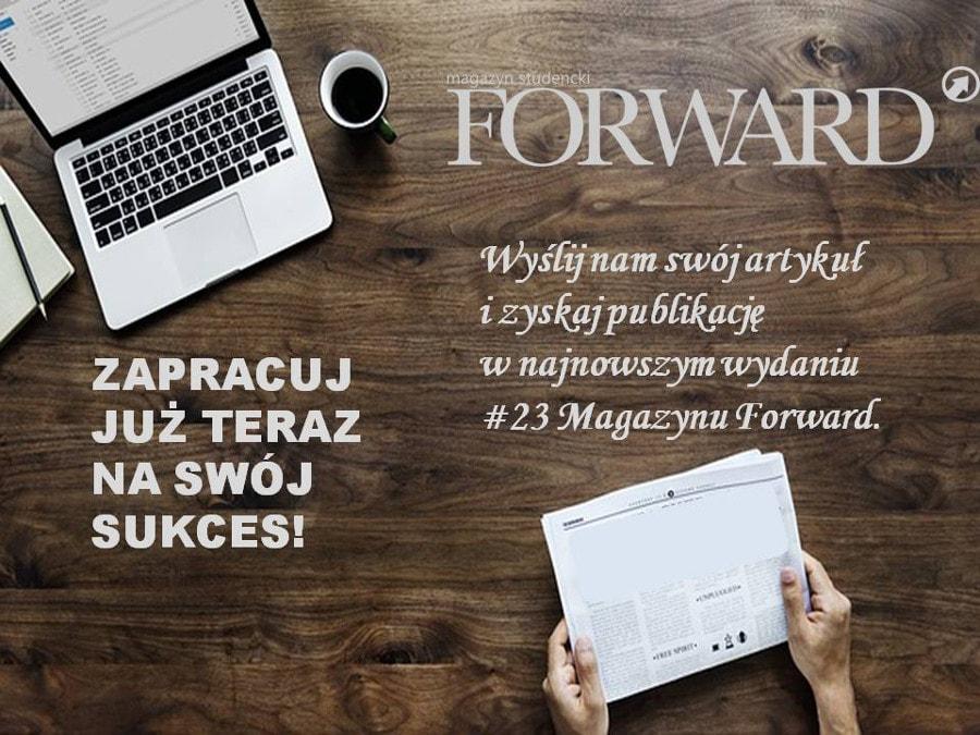 Chcesz osiągnąć sukces? Weź udział w konkursie Magazynu Forward!