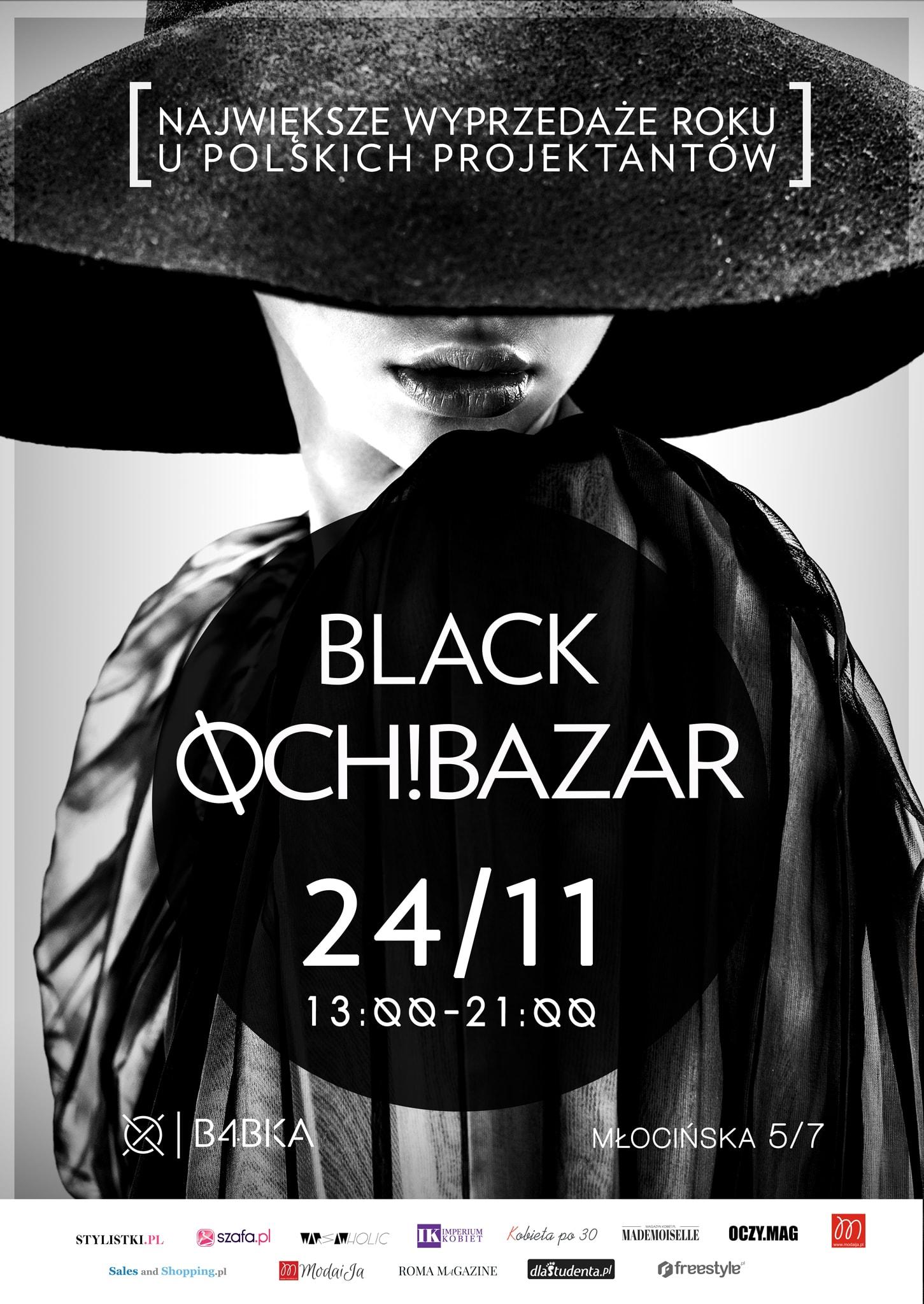 BLACK OCH! BAZAR - czyli największe wyprzedaże roku podczas #BLACKFRIDAY