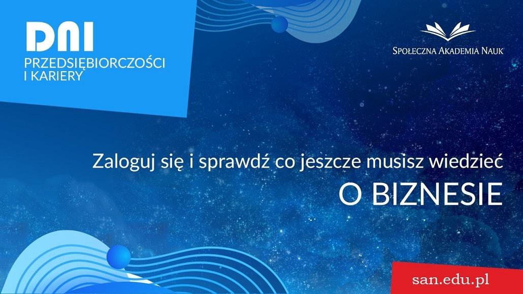 Dni przedsiębiorczości i kariery w Społęcznej Akademii Nauk w Łodzi plakat