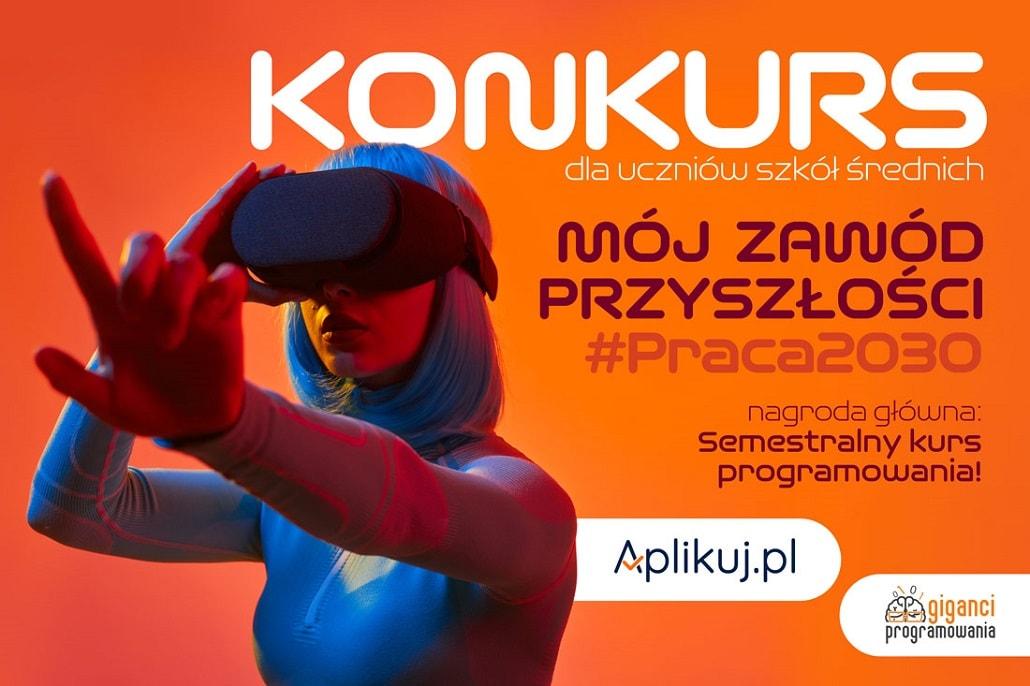Plakat informujący o konkursie Aplikuj Praca 2030