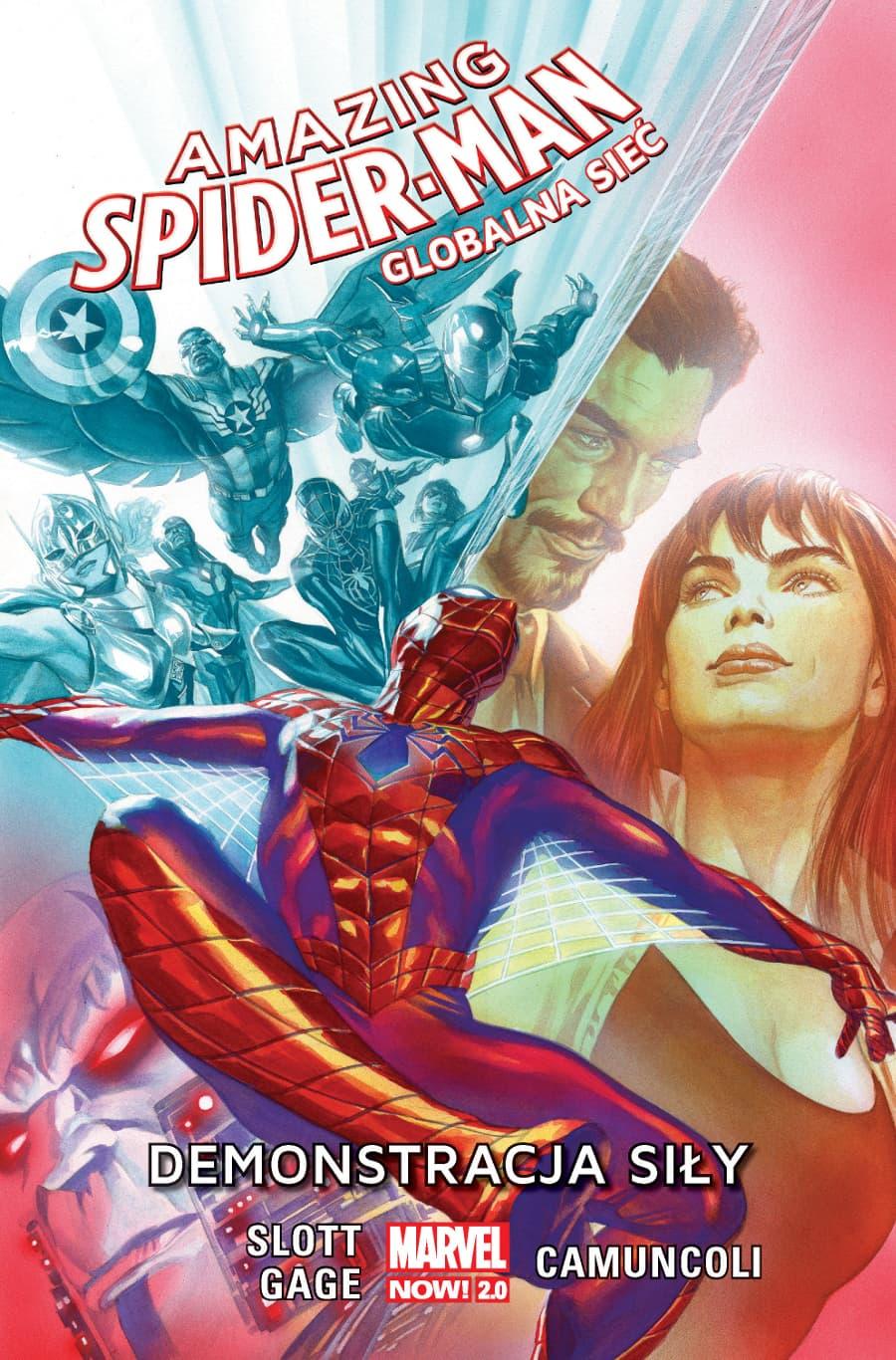 Amazing Spider-Man: Globalna sieć - Demonstracja