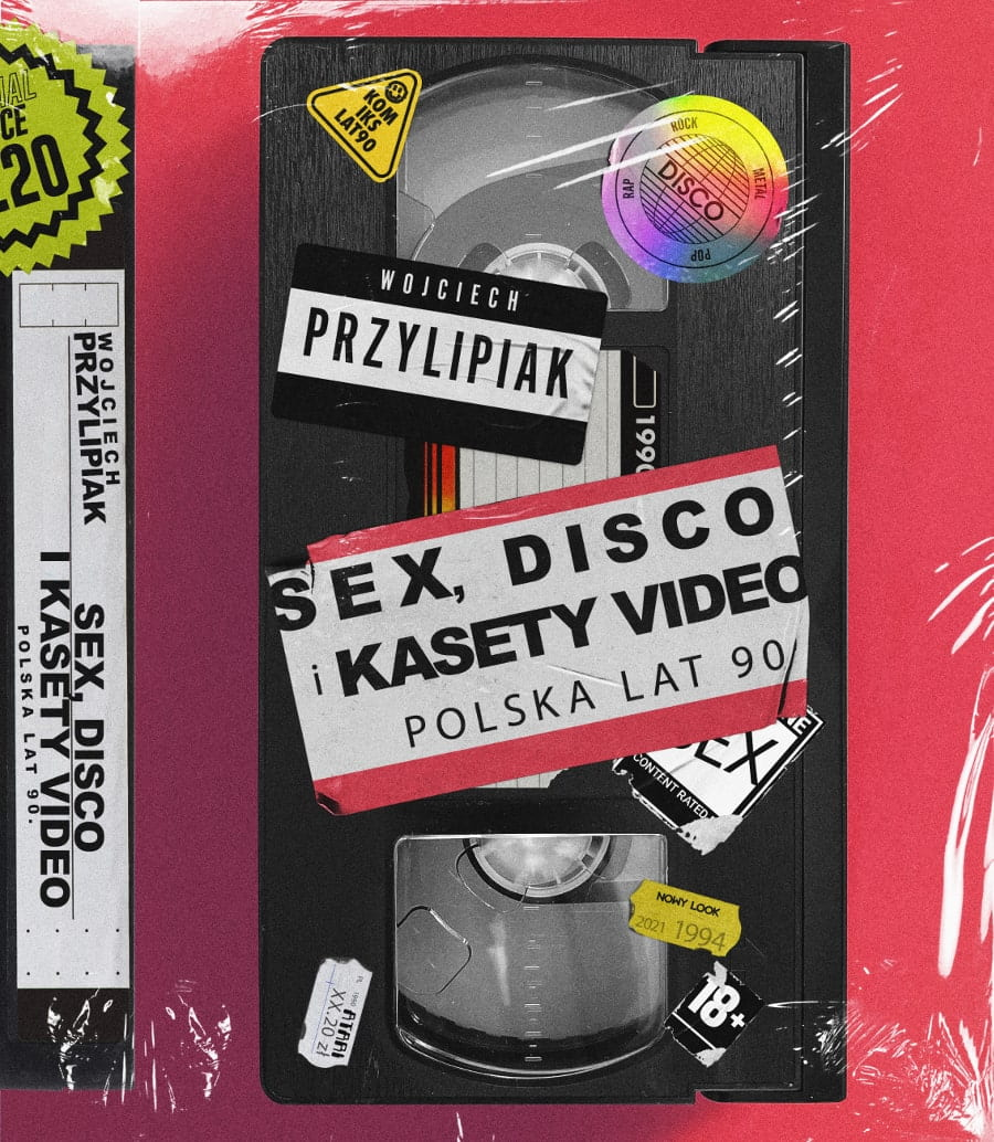 Sex, disco i kasety video. Polska lat 90
