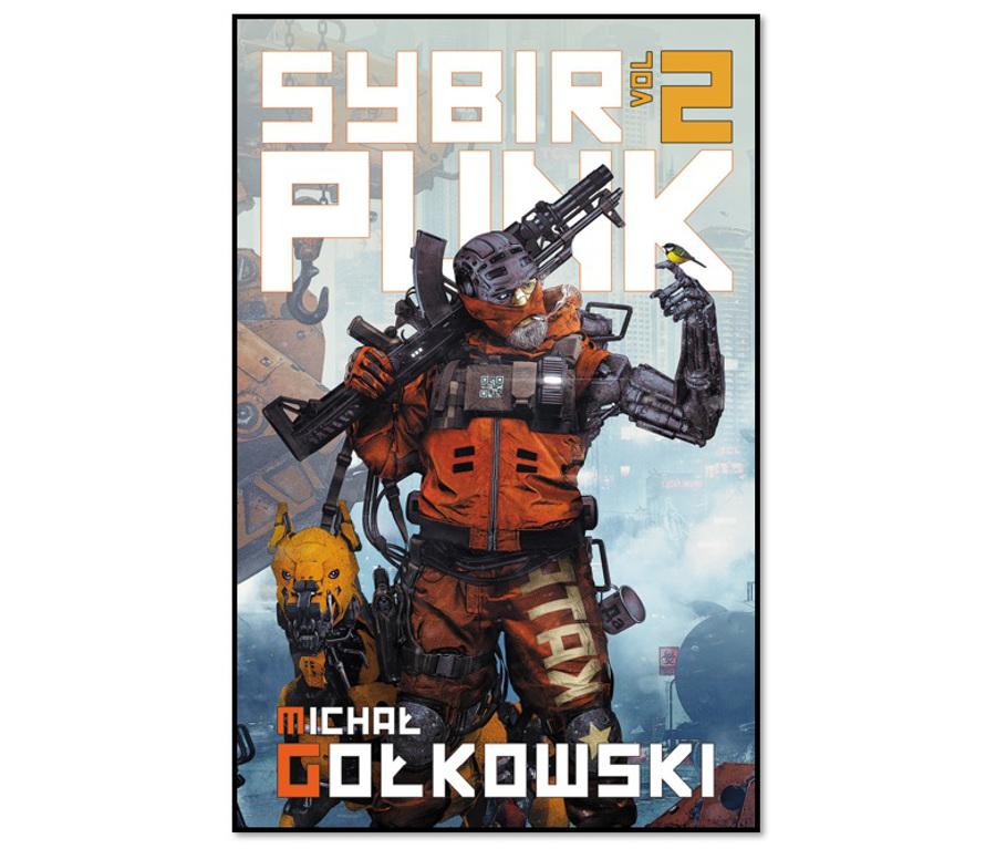 Sybirpunk vol.2 - Michał Gołkowski