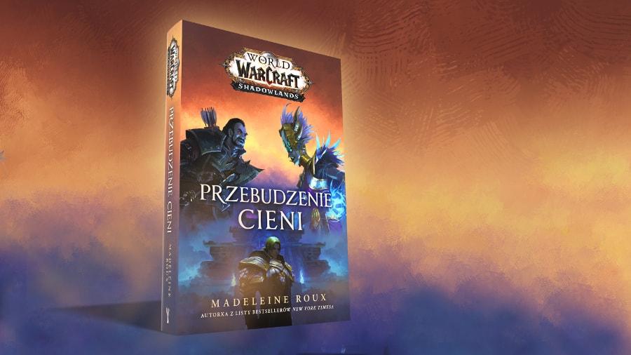 World of Warcraft. Przebudzenie Cieni