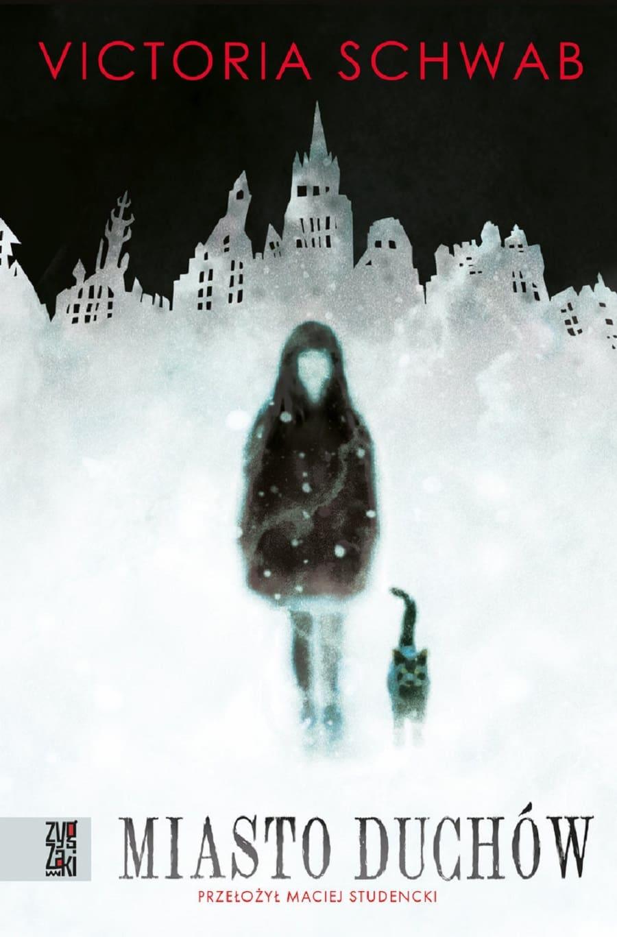 Miasto Duchów - Victoria Schwab