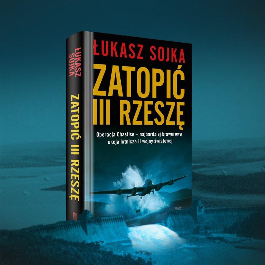 Zatopić III Rzeszę - Łukasz Sojka