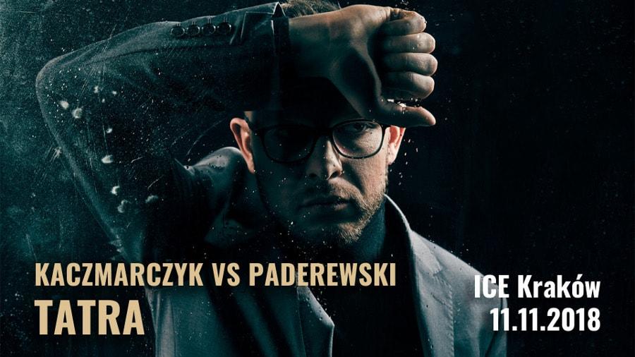 Kaczmarczyk vs Paderewski - Tatra