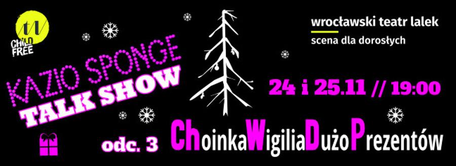 Kazio Sponge Talk Show CHWDP