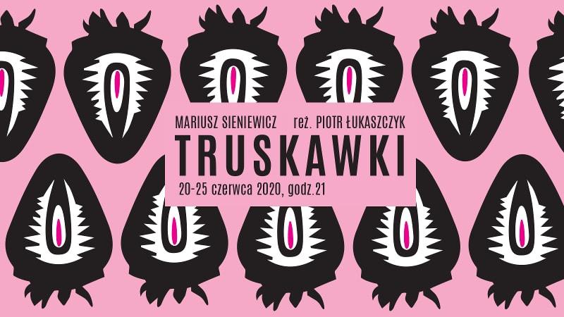 Truskawki - spektakl WTW