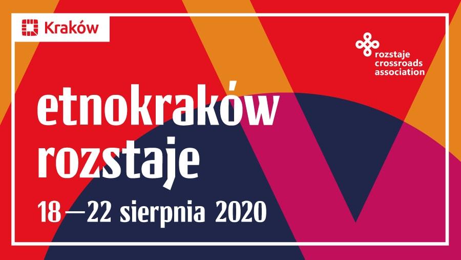 EtnoKraków/Rozstaje 2020