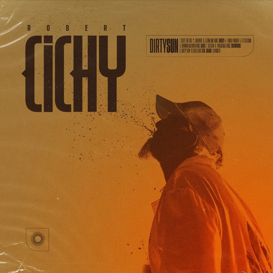 Robert Cichy - Dirty sun