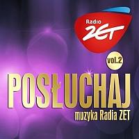 Posłuchaj! Muzyka Radia Zet vol.2