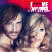 F*** Me, Im Famous 2012