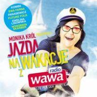 Jazda na wakacje z Radio Wawa