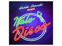 Marek Sierocki prezentuje: Italo Disco