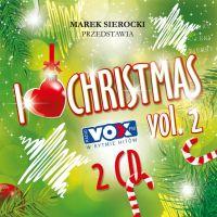 Marek Sierocki Przedstawia… I love Christmas vol.2