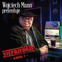 Wojciech Mann prezentuje Nieprzeboje