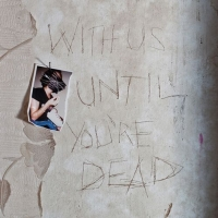 With Until YouRe Dead