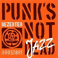 Punk's not jazz
