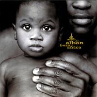 Born in Africa