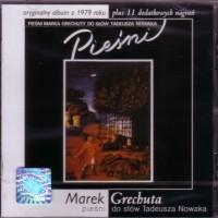 Pieśni Marka Grechuty do słów Tadeusza Nowaka