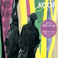 Coup de Grâce (Best of Koop 1997–2007)