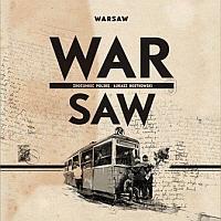 Warsaw. War Saw. Zrozumieć Polskę