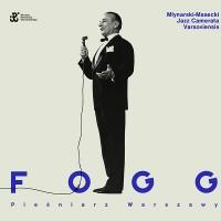 Fogg - Pieśniarz Warszawy