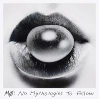 No Mythologies to Follow