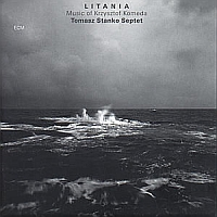 Litania: The Music of Krzysztof Komeda