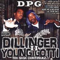 Dillinger & Young Gotti II: Tha Saga Continuez