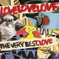 Love, Love, Love - The Very BesT.Love