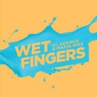 Wet Fingers