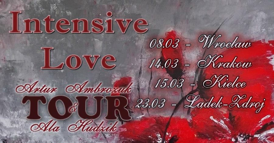 Artur Ambrożuk i Alicja Hudzik - Intensive Love Tour