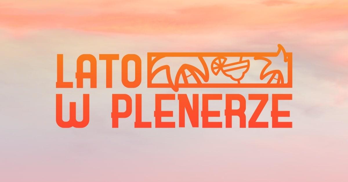 Lato w Plenerze 2021