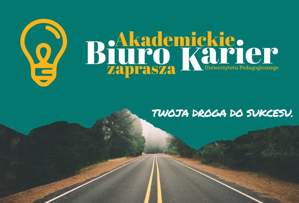 Biuro Karier Uniwersytetu Pedagogicznego im. KEN w Krakowie - baner plakat