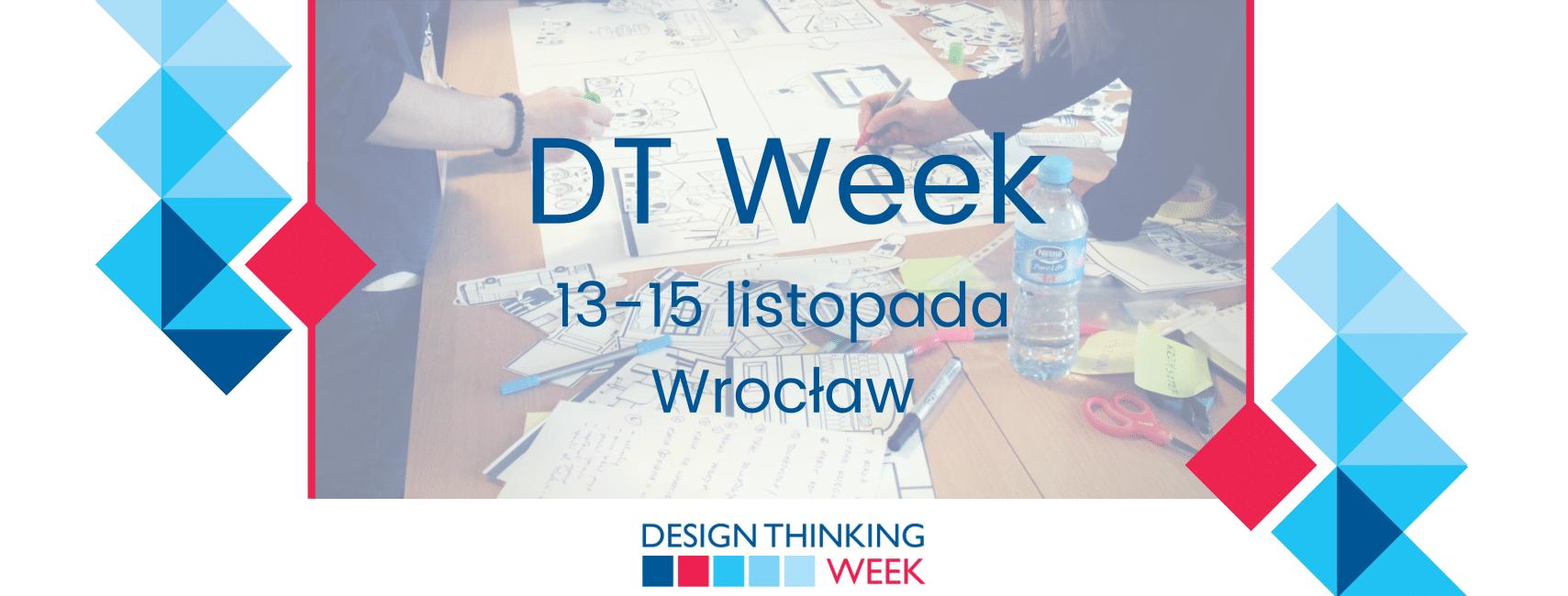 Design Thinking Week odbędzie się w dniach 12-18 listopada 2018 roku.