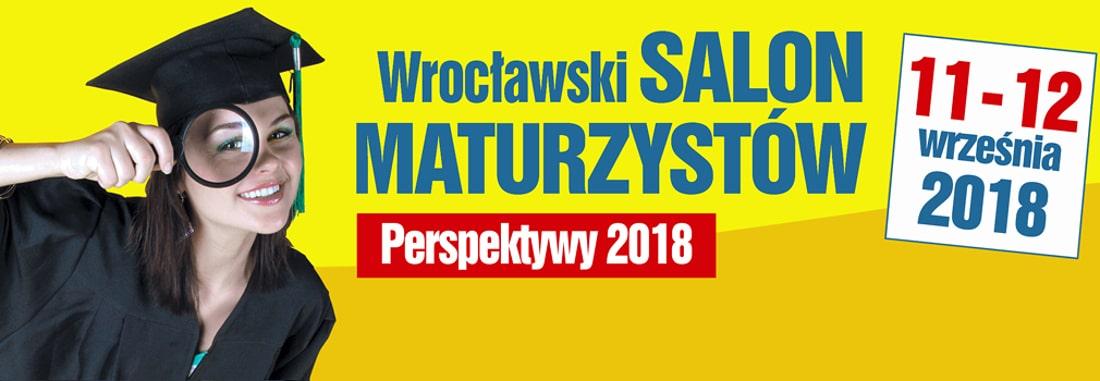 Wrocławski Salon Maturzystów 2018 odbędzie się w dniach 11-12 września.