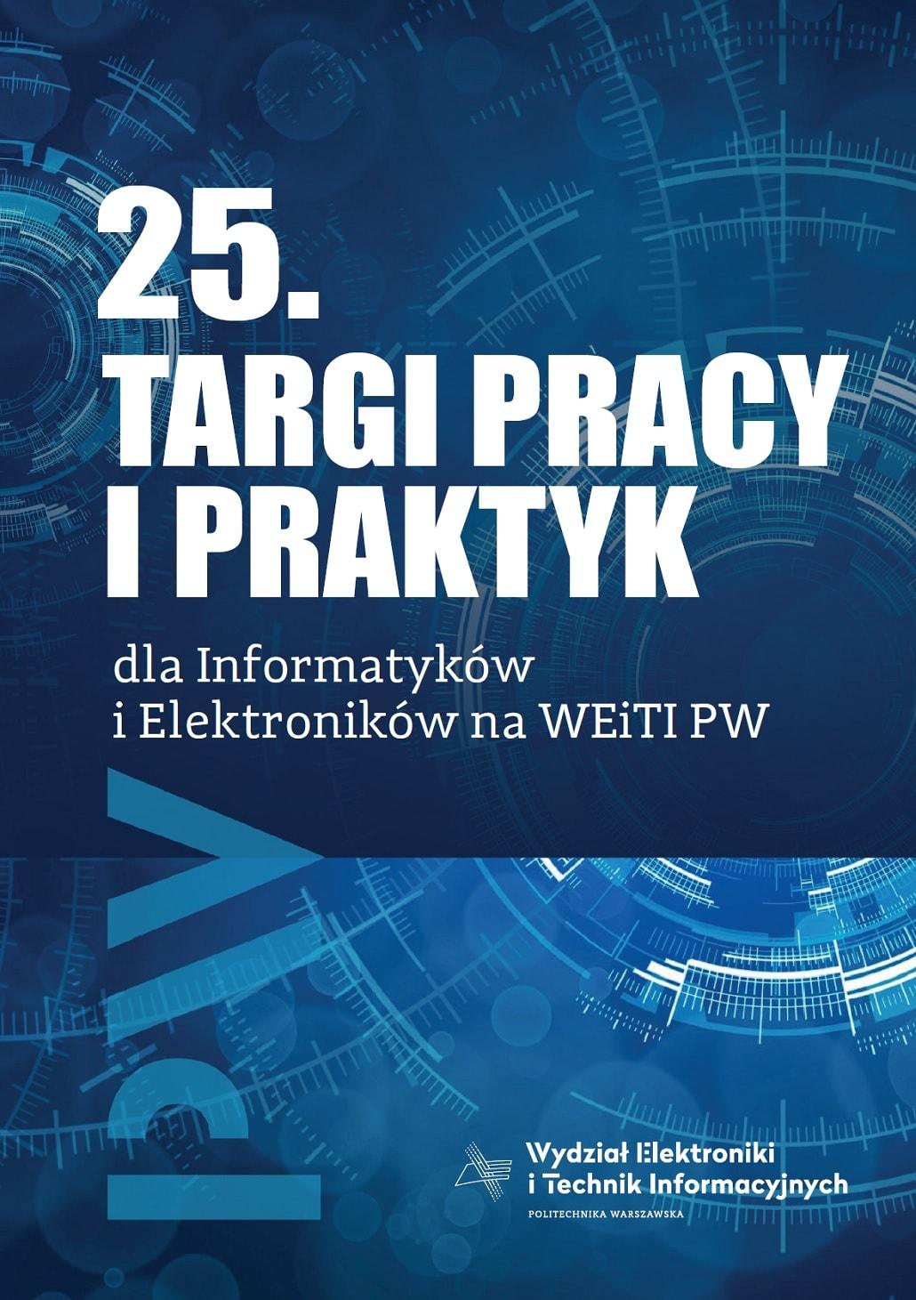 Okładka Katalogu 25. Targów pracy WEiTI PW