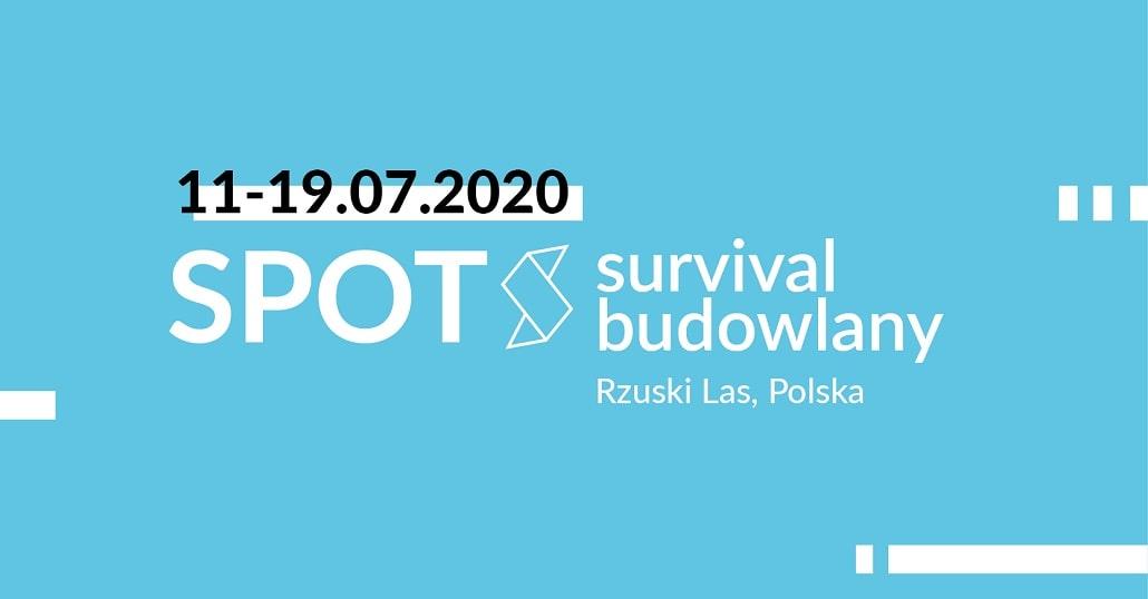 SPOT 2020 Survival Budowlany plakat infomrujący o wydarzeniu