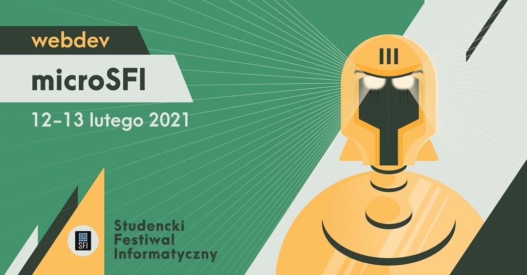 microSFI 2021 Studenckiego Festiwalu Informatycznego